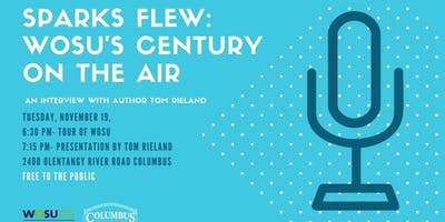 Sparks Flew: WOSU's Century on the Air