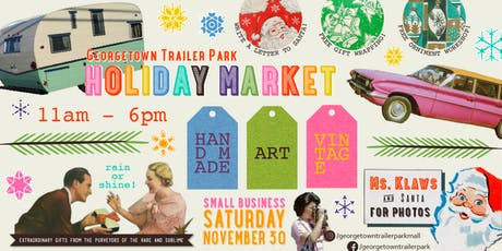 Georgetown Trailer Park Mall 2019 Holiday Market  tickets