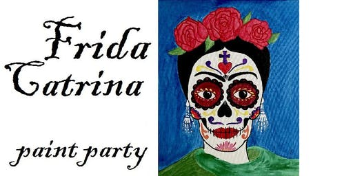 Frida Catrina Paint Party
