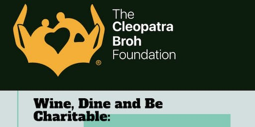 Wine, Dine and Be Charitable: Dinner for a Cause.