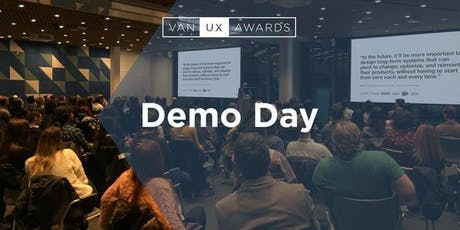 Vancouver User Experience Awards Demo Day tickets