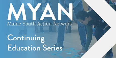Emerging Best Practices of Youth Prevention Training Series -- Bangor tickets