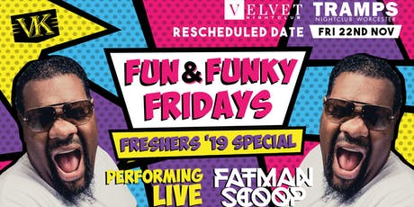 Fun And Funky Friday Special FT. Fatman Scoop LIVE tickets