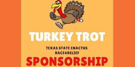 Race4Relief : 1st Annual Turkey Trot SPONSORSHIPS tickets