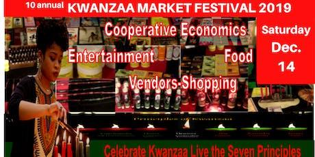 10 annual KWANZAA MARKET FESTIVAL 2019: Celebrating Community and Culture tickets