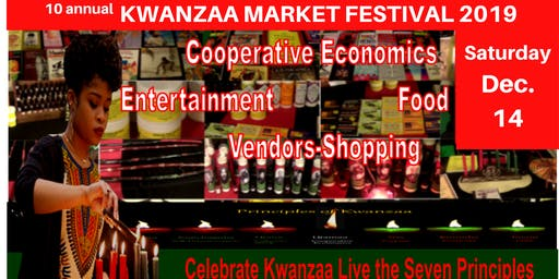 10 annual KWANZAA MARKET FESTIVAL 2019: Celebrating Community and Culture
