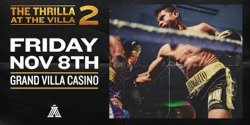 The Thrilla at The Villa 2- Professional Boxing Event