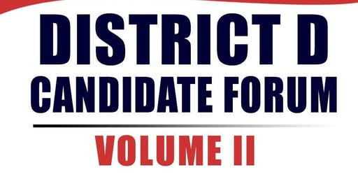 District D City Council Candidate Forum: Volume II