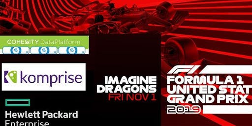 Cohesity, Komprise, and HPE  Partner Only Event - F1 - Imagine Dragons