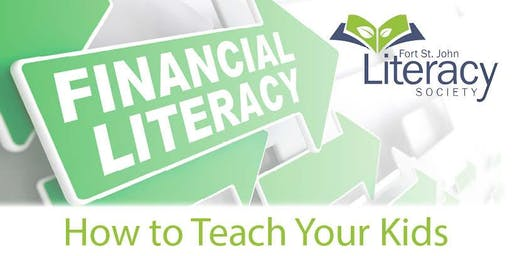 Financial Literacy - How to Teach Your Kids About Money