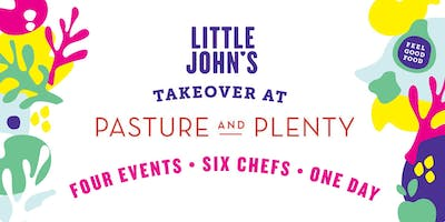 Little John's Takeover at Pasture and Plenty