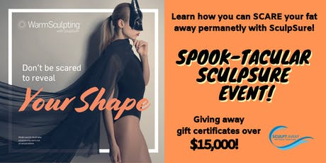 Spook-tacular SculpSure Event! tickets
