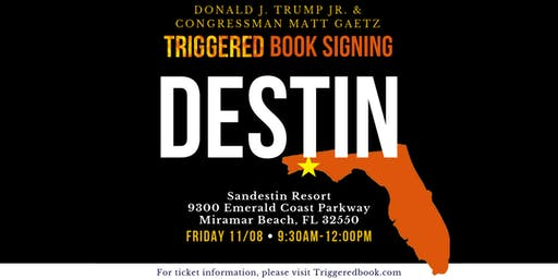 "Join Congressman Matt Gaetz and Donald Trump Jr. on The ""Triggered"" Book Tour"