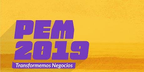 PEM 2019: Transformemos Negocios entradas
