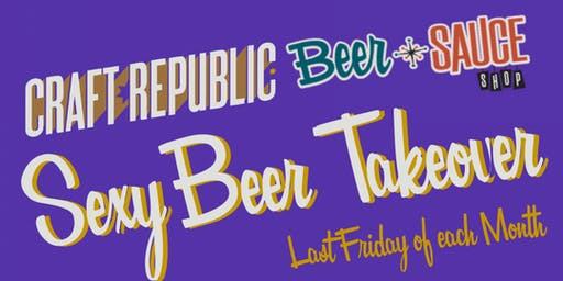 Craft Republic Sexy Beer Takeover - October Edition