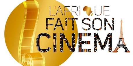 L'AFRIQUE FAIT SON CINÉMA - Festival des Films Afr billets