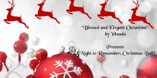 Blessed and Elegant Occasions: A Night to Remember Christmas Ball