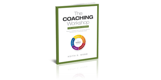 The Coaching Workshop for Christian Leaders