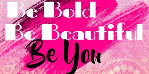 Be Bold, Be Beautiful, Be You: 3rd Annual Breast Cancer Awareness Event