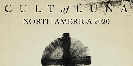 CULT OF LUNA with Emma Ruth Rundle, Intronaut tickets