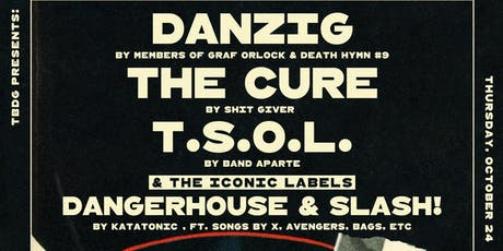 Halloween Celebration w/tributes to Danzig, TSOL, The Cure, & more! tickets