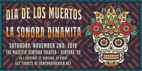 Dia De Los Muertos with La Sonora Dinamita tickets