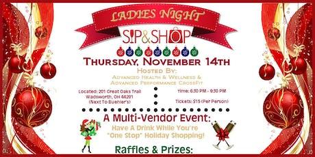 Ladies Night Sip & Shop!! tickets