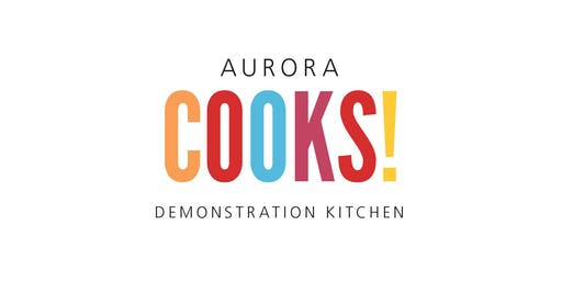 Making Soup at Aurora Cooks! 6:00 pm
