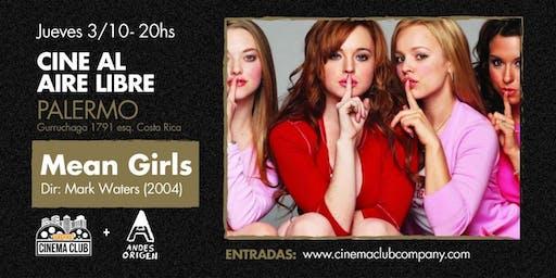 Cine al Aire Libre: MEAN GIRLS (2004) -  Martes 15/10