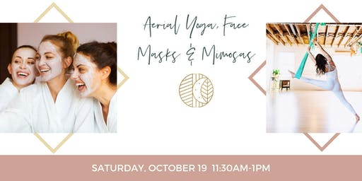 SOLD OUT: Aerial Yoga, Face Masks & Mimosas