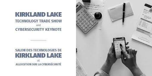 Kirkland Lake Technology Trade Show and Cybersecurity Keynote