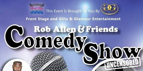 ROB ALLEN AND FRIENDS COMEDY SHOW tickets