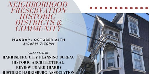 Special Forum: Neighborhood Preservation, Historic Districts, and Community