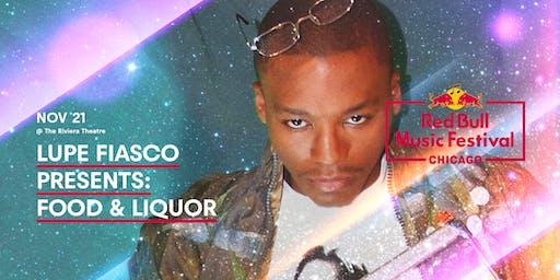 Lupe Fiasco Presents Food & Liquor