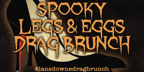 Spooky Leg's & Egg's Drag Brunch Show! tickets