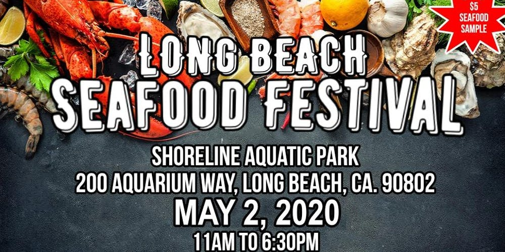 Maine Lobster Festival 2020.2nd Annual Long Beach Seafood Festival Tickets Sat May 2