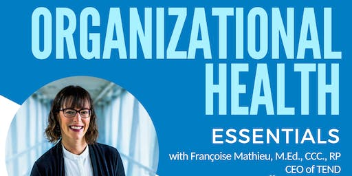Organizational Health Essentials