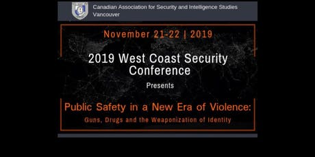 CASIS West Coast Security Conference Public Safety in a New Era of Violence billets