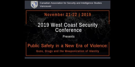CASIS West Coast Security Conference Public Safety in a New Era of Violence