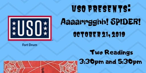 "USO Fort Drum Story Time ""Aaaarrgghh! Spider!"" Sponsored by Fort Drum Thrift Shop"