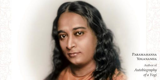 Free Lecture on the Kriya Yoga Teachings of Paramahansa Yogananda