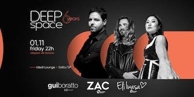 DEEP SPACE 6 years | Gui Boratto, ZAC, Eli Iwasa
