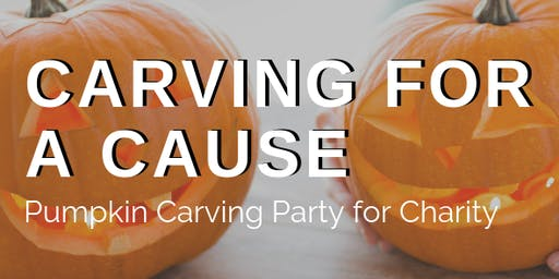 2019 Carving For a Cause - Pumpkin Carving Party for Charity