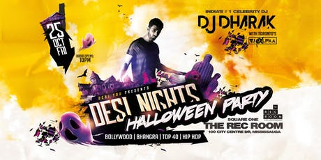 Desi Nights - Halloween Party - The hottest BOLLYWOOD Party  in Mississauga tickets