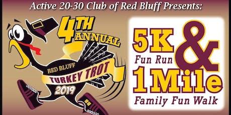 4th Annual Red Bluff Turkey Trot tickets