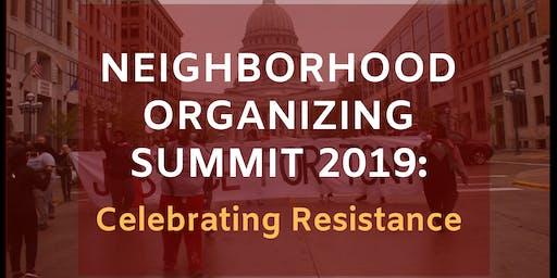 Neighborhood Organizing Summit 2019: Celebrating  Resistance