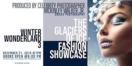 Winter Wonderland 3: The Glaciers of Ice Fashion Showcase tickets