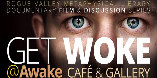 RVML's Get Woke! Documentary Film Series & Discussion