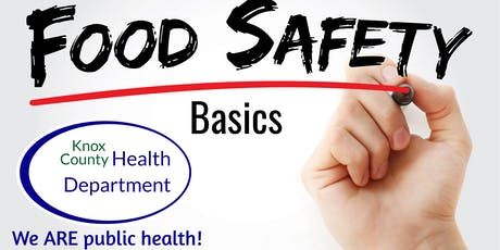 Knox County Health Department Food Safety Basics tickets