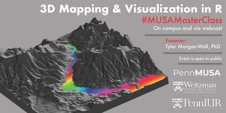 #MusaMasterClass Featuring Tyler Morgan-Wall: 3D Mapping and Dataviz in R tickets
